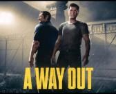 """""""A Way Out"""" – ab heute weltweit erhältlich"""