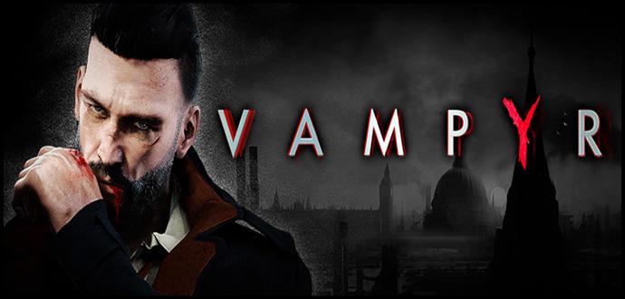 """""""Vampyr"""" – Monströser Gameplay-Trailer veröffentlicht"""